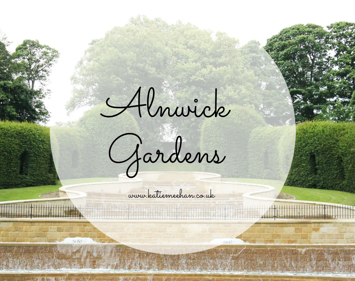 Alnwick Gardens and I