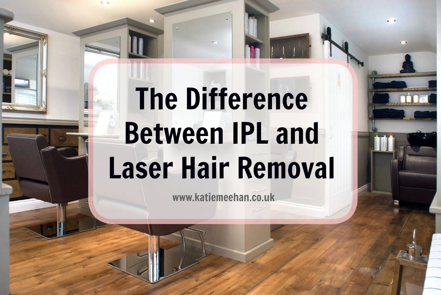 What is the Difference Between IPL (Intense Pulse Light) and Laser Hair Removal?